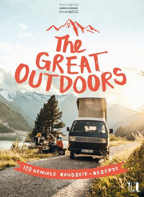 Kochbuch von Markus Sämmer: The Great Outdoors