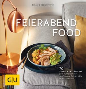 Kochbuch von Susanne Bodensteiner: Feierabendfood