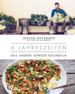 Kochbuch von Joshua McFadden: 6 Jahreszeiten