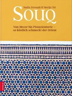 Kochbuch von Nadia Zerouali & Merijn Tol: Souq