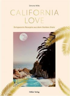 Kochbuch von Simone Wille: California Love