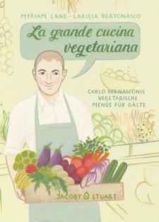 Kochbuch von Carlo Bernasconi, Myriam Lang: La grande cucina vegetariana