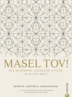 Kochbuch von Liv Fleischhacker & Lukas Grossmann: Masel tov!