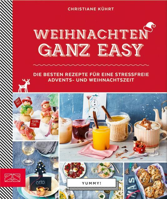 Kochbuch von Christiane Kührt: Yummy! Weihnachten ganz easy