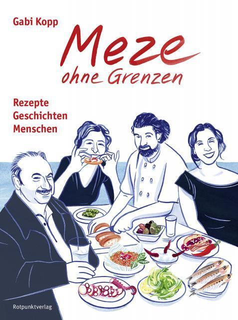 Kochbuch von Gabi Kopp: Meze ohne Grenzen
