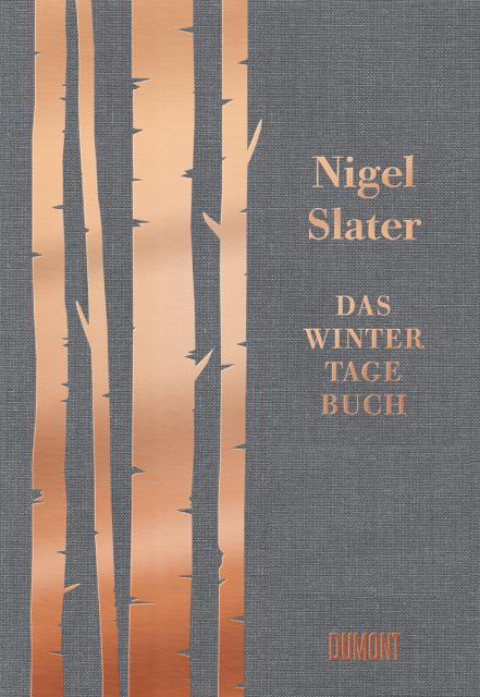 Kochbuch von Nigel Slater: Das Wintertagebuch