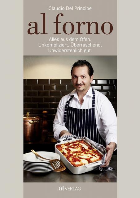 Kochbuch von Claudio Del Principe: Al forno