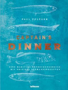 Kochbuch von Paul Pflüger: Captain's Dinner