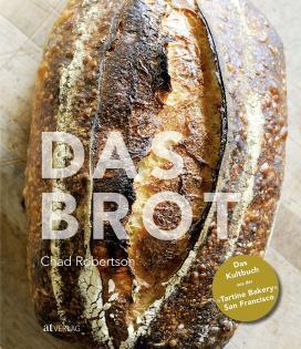 Backbuch von Chad Robertson: Das Brot