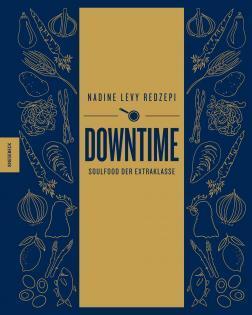 Kochbuch von Nadine Levy Redzepi: Downtime
