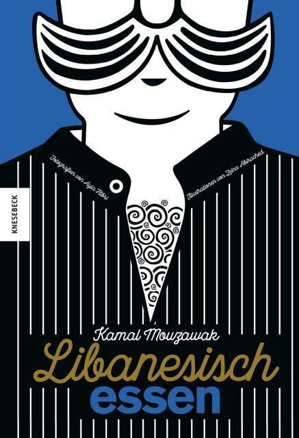 Kochbuch von Kamal Mouzawak: Libanesisch essen