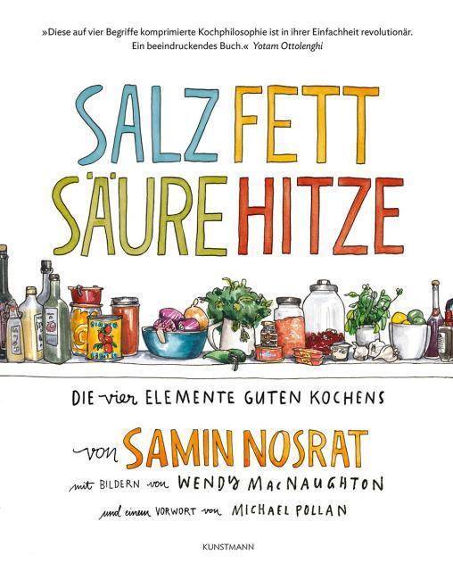 Kochbuch von Samin Nosrat: Salz, Fett, Säure, Hitze