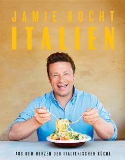 Kochbuch von Jamie Oliver: Jamie kocht Italien