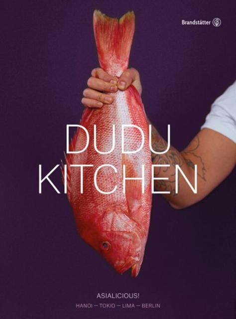 Kochbuch von Tuyen Dang Thi, Nam Cao Hoai, Frithjof Gernentz: Dudu Kitchen
