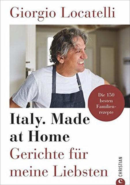 Kochbuch von Giorgio Locatelli: Italy. Made at Home