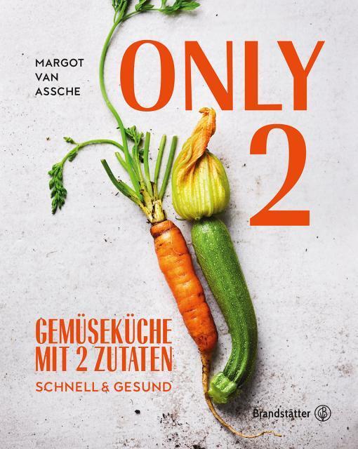 Kochbuch von Margot Van Assche: Only 2