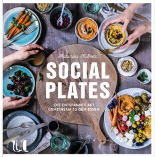 Kochbuch von Katharina Küllmer: Social Plates