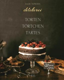 Backbuch von Dilek Topkara: Dilekerei