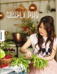 Kochbuch von Thuy Diem Pham: Simply Pho