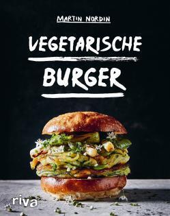 Kochbuch von Martin Nordin: Vegetarische Burger