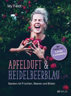 Backbuch von My Feldt: Apfelduft & Heidelbeerblau
