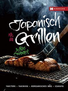 Kochbuch von Jonas Cramby: Japanisch grillen