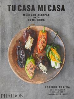 Kochbuch von Enrique Olvera: Tu Casa Mi Casa