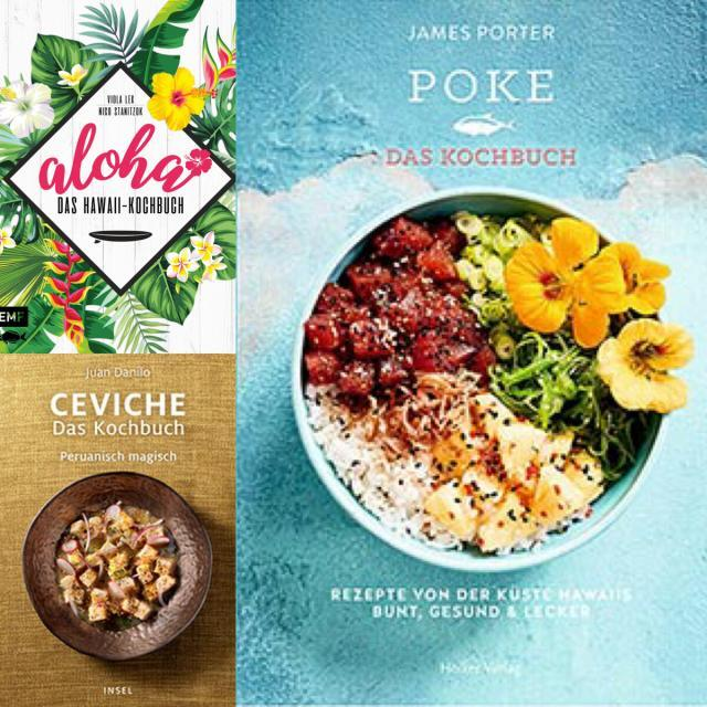 Neue Kochbücher August 2019: Ceviche, Poke, Pazifik