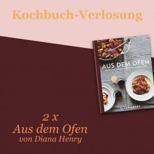 Kochbuch-Verlosung: Aus dem Ofen von Diana Henry