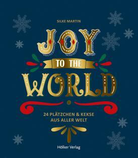 Backbuch von Silke Martin: Joy to the World