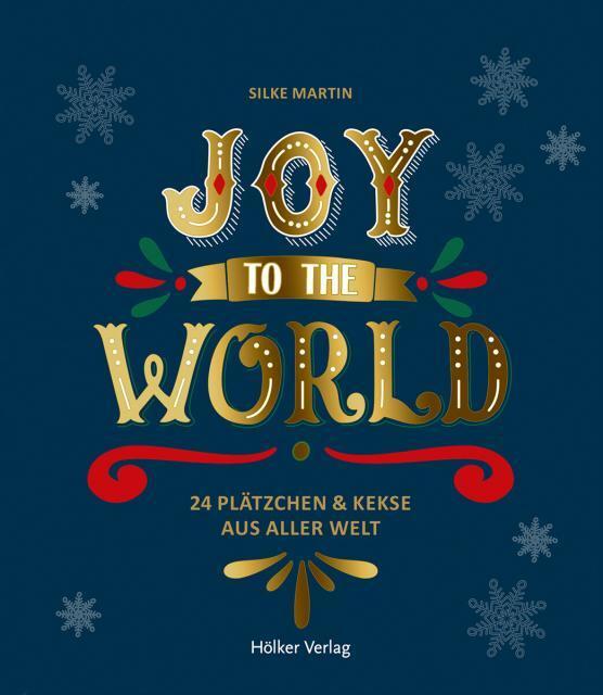 Backbuch von Silke Martin: Joy to the World