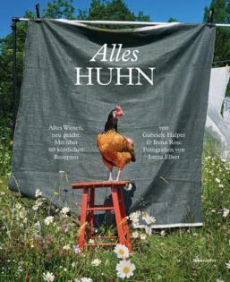 Kochbuch von Gabriele Halper & Irena Rosc: Alles Huhn
