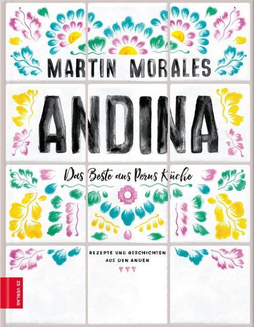 Kochbuch von Martin Morales: Andina