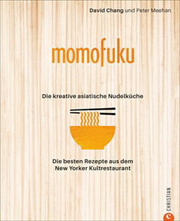 Kochbuch von David Chang & Peter Meehan: Momofuku