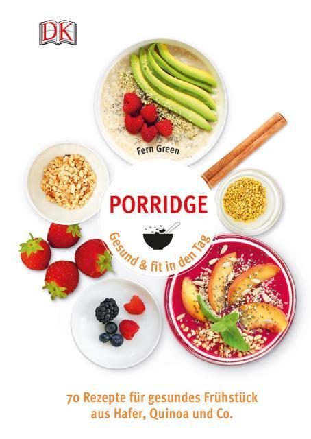 Kochbuch von Fern Green: Porridge