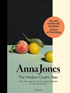 Kochbuch von Anna Jones: The Modern Cook's Year