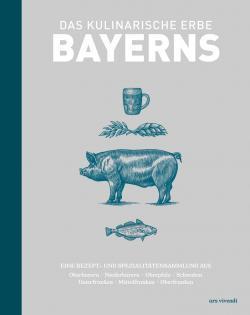 Kochbuch von Marion Reinhardt: Das kulinarische Erbe Bayerns
