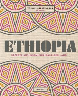 Kochbuch von Yohanis Gebreyesus: Ethiopia
