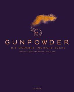 Kochbuch von Harneet Baweja, Devina Seth & Nirmal Save: Gunpowder