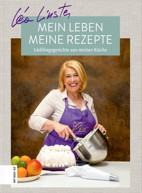Kochbuch von Léa Linster: Mein Leben, meine Rezepte