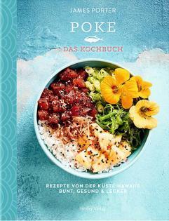 Kochbuch von James Porter: Poke