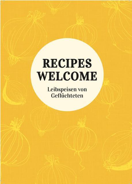 Kochbuch von Anna Niedermeier, Nora Scholz, Katharina Pflug: Recipes Welcome
