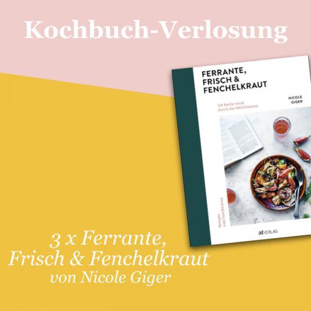 Kochbuch-Verlosung im Januar: 3 x Ferrante, Frisch & Fenchelkraut