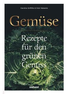 Kochbuch von Caroline Griffiths & Vicki Valsamis: Gemüse