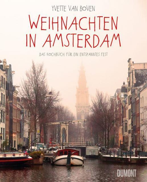 Kochbuch von Yvette van Boven: Weihnachten in Amsterdam