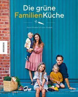Kochbuch von David Frenkiel & Luise Vindahl: Die grüne Familienküche