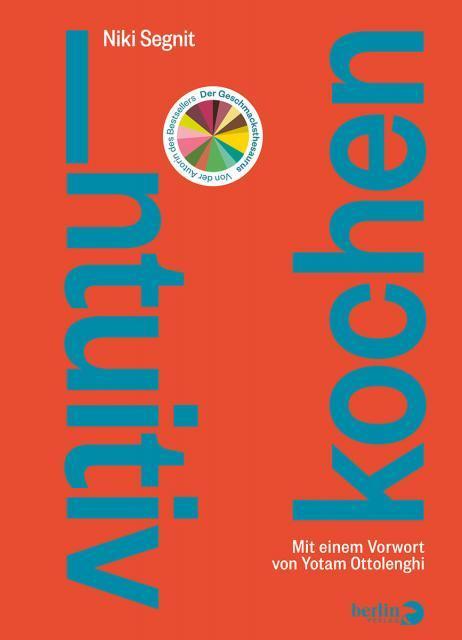 Kochbuch von Niki Segnit: Intuitiv kochen