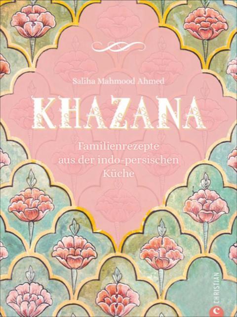 Kochbuch von Saliha Mahmood Ahmed: Khazana