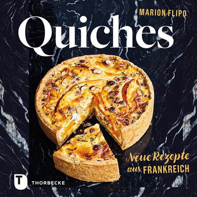 Kochbuch von Marion Flipo: Quiches