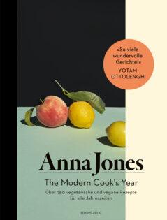 Kochbuch von Anna Jones: The Modern Cook's Year